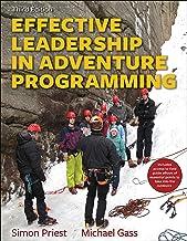 Effective Leadership in Adventure Programming With Field Handbook