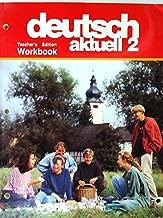 Deutsch Aktuell Level Two: Workbook -- Teacher's Edition (two)