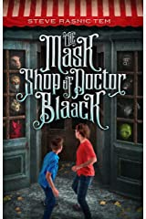 The Mask Shop of Doctor Blaack Kindle Edition