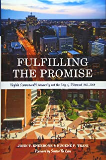 Fulfilling the Promise: Virginia Commonwealth University and the City of Richmond, 1968-2009