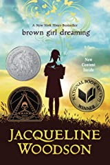 Brown Girl Dreaming (Newbery Honor Book) Kindle Edition