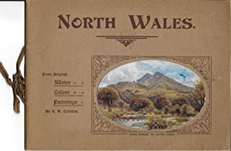 NORTH WALES From Orignal Water Colour Paintings