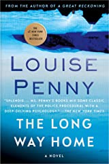 The Long Way Home: A Chief Inspector Gamache Novel (A Chief Inspector Gamache Mystery Book 10) Kindle Edition