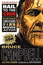 Hail to the Chin: Further Confessions of a B Movie Actor
