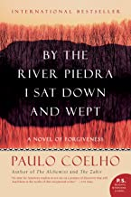 By the River Piedra I Sat Down and Wept: A Novel of Forgiveness (English Edition)