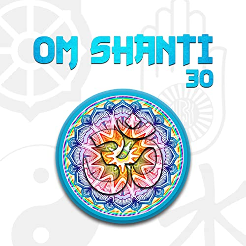 Om Shanti 30 Sessions For Inner Peace Rest Calmness Tranquility And Bliss By Inner Peace Music Academy On Amazon Music Amazon Com