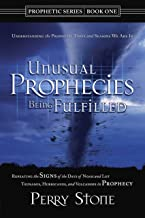 Unusual Prophecies Being Fulfilled Book 1: Repeating the Signs of the Days of Noah and Lot, Tsunamis, Hurricanes, and Volcanoes in Prophecy