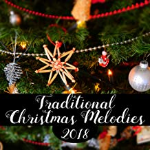 Traditional Christmas Melodies 2018