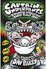 Captain Underpants and the Tyrannical Retaliation of the Turbo Toilet 20 Kindle Edition