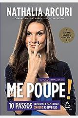 Me Poupe!: 10 passos para nunca mais faltar dinheiro no seu bolso (Edição atualizada) eBook Kindle