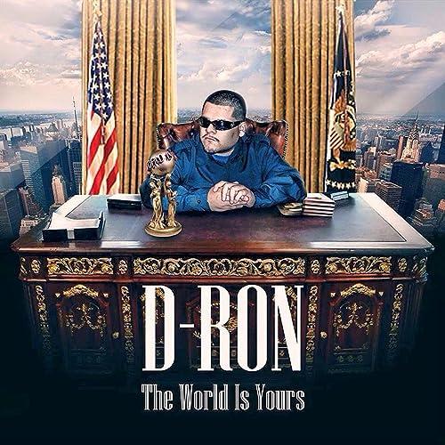 The World Is Yours [Explicit] de D-Ron en Amazon Music ...