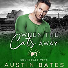 When the Cat's Away: Sunnydale Vets, Book 6