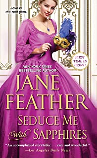 Seduce Me with Sapphires (The London Jewels Trilogy Book 2)
