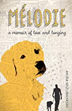 Melodie: A memoir of love and longing