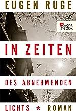In Zeiten des abnehmenden Lichts: Roman einer Familie (German Edition)