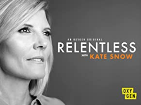 Relentless With Kate Snow, Season 1