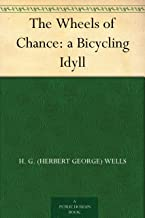 Best the wheels of chance hg wells Reviews