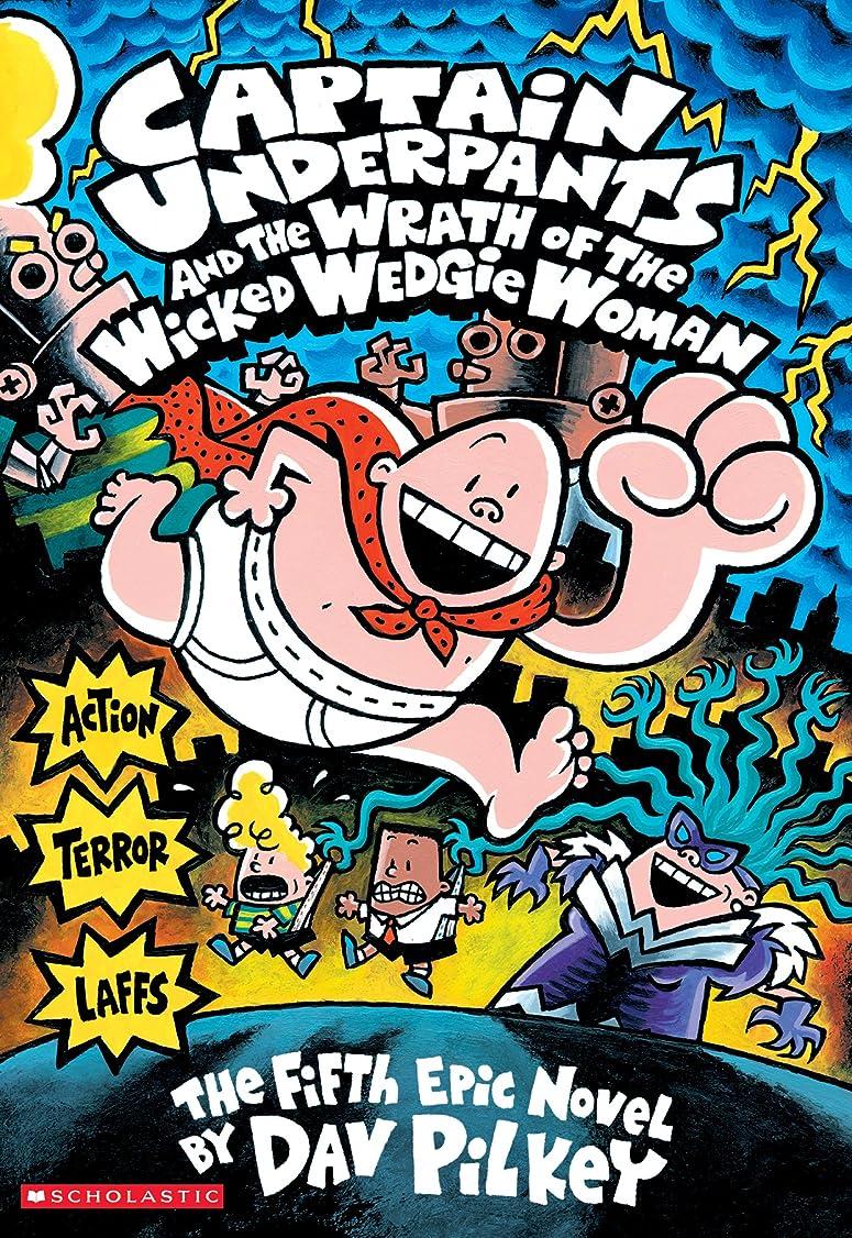 ダースジーンズ成長Captain Underpants and the Wrath of the Wicked Wedgie Woman (Captain Underpants #5) (English Edition)