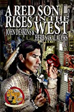 A Red Son Rises in the West (Ring of Fire Book 7)