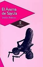 El Ánima de Sayula (Spanish Edition)