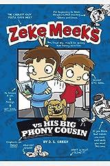 Zeke Meeks vs His Big Phony Cousin Kindle Edition