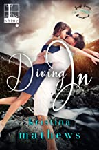 Diving In (A Swift River Romance Book 3)