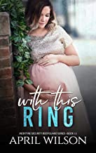 With This Ring: (McIntyre Security Bodyguard Series - Book 12)