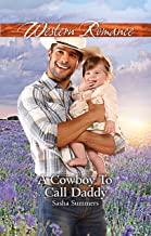 A Cowboy To Call Daddy (The Boones of Texas Book 4)