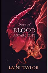 Days of Blood and Starlight: The Sunday Times Bestseller. Daughter of Smoke and Bone Trilogy Book 2 Kindle Edition