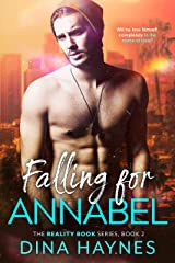 Falling for Annabel: A Friends to Lovers New Adult Romance (The Reality Book Series 2) Kindle Edition