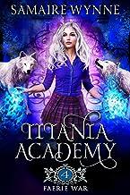 Faerie War (Titania Academy Book 4)