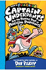 Captain Underpants and the Perilous Plot of Professor Poopypants: Color Edition (Captain Underpants #4) (Color Edition) Kindle Edition