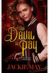 The Devil to Pay (Shayne Davies Book 1) (English Edition) Format Kindle