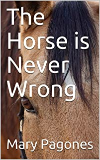 The Horse is Never Wrong (Fortune's Fool Book 0) (English Edition)