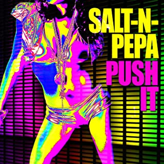 salt and pepa push it
