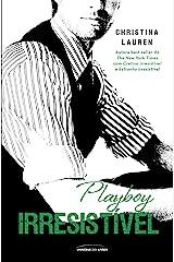 Playboy Irresistível (Cretino Irresistível Livro 5) eBook Kindle