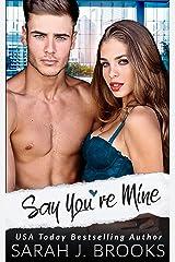 Say You're Mine: Ein Second Chance - Liebesroman (Southport Liebesgeschichten 4) (German Edition) Format Kindle