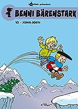 Benni Bärenstark Bd. 13: John-John (German Edition)