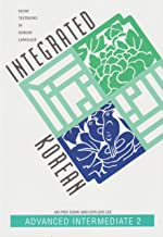 Integrated Korean: Advanced Intermediate 2 (KLEAR Textbooks in Korean Language)