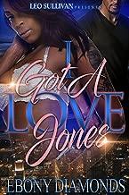 I Got a Love Jones