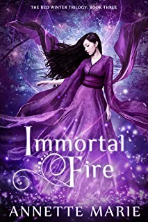 Immortal Fire (The Red Winter Trilogy Book 3)