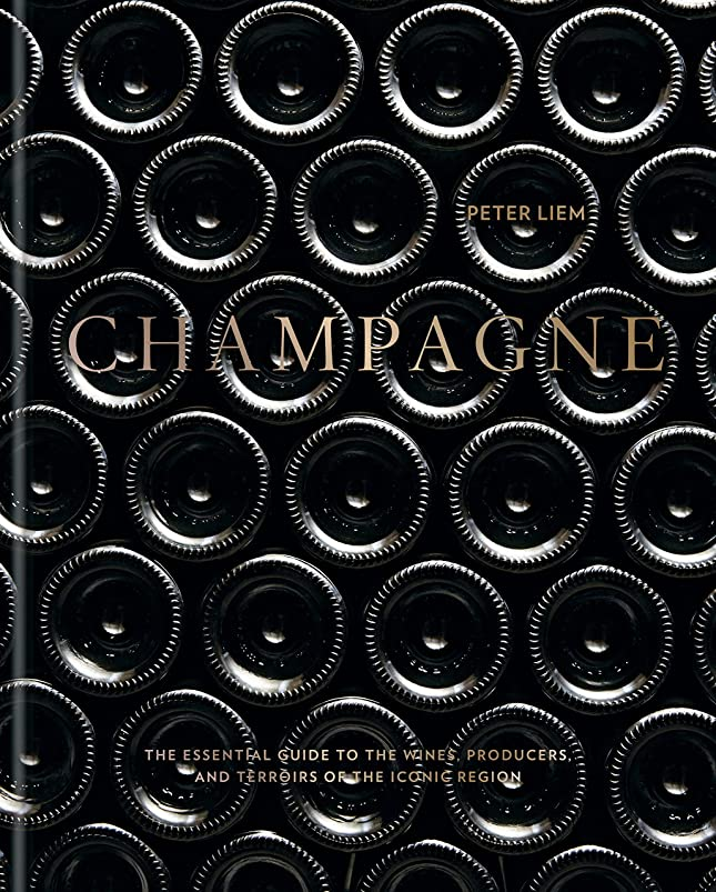 高める別々に松Champagne: The essential guide to the wines, producers, and terroirs of the iconic region (English Edition)