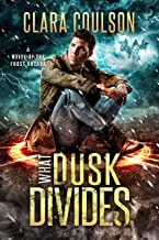 What Dusk Divides (The Frost Arcana Book 5) (English Edition)