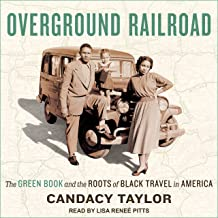 Overground Railroad: The Green Book and the Roots of Black Travel in America