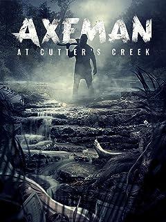 Axeman At Cutter's Creek