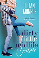 Dirty Little Midlife Crisis: A Grumpy Roommate Romantic Comedy (Heart's Cove Hotties Book 1) Kindle Edition