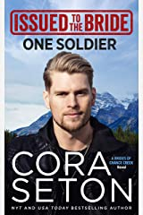 Issued to the Bride One Soldier (The Brides of Chance Creek Book 5) Kindle Edition