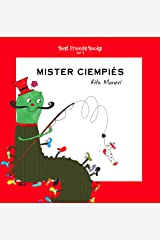 Mister Ciempiés: libro ilustrado para niños (Best Friends Books nº 4) (Spanish Edition) Kindle Edition