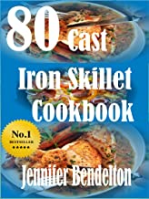 80 Cast Iron Skillet Cook book (English Edition)