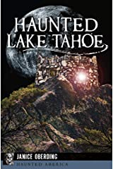 Haunted Lake Tahoe (Haunted America) Kindle Edition